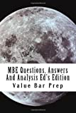 MBE Questions, Answers and Analysis Ed's Edition, Value Bar Prep, 1499366396