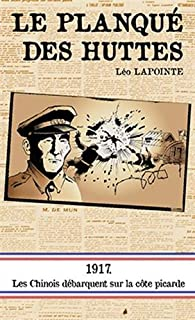 Le planqué des huttes, Lapointe, Léo