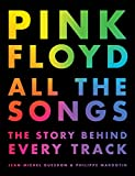 Best Pink Floyds - Pink Floyd All the Songs: The Story Behind Review