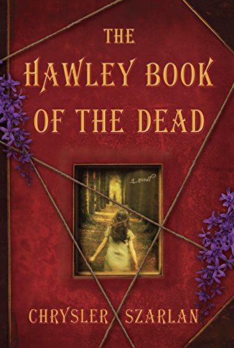 The Hawley Book of the Dead: A Novel cover
