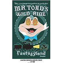 Lost Posters Rare Poster Disneyland MR. TOAD'S Wild Ride fantasyland 2018 Reprint #'d/100!! 12x18