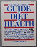 The Great American Guide to Diet and Health, S. Osborn, 0070690723