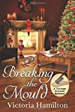 Breaking the Mould (A Vintage Kitchen Mystery)