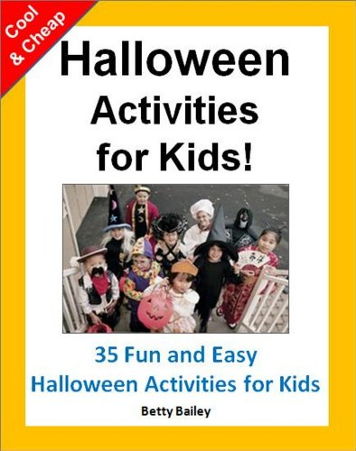 Cool and Cheap Halloween Activities for Kids: 35 Fun & Easy Halloween Activities for Kids ()
