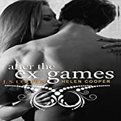 After the Ex Games: The Ex Games, Book 4 | J. S. Cooper, Helen Cooper