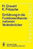Einführung in Die Funktionentheorie Mehrerer Veränderlicher, Grauert, H. and Fritzsche, K., 3540066721