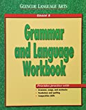 img - for Glencoe Language Arts Grammar And Language Workbook Grade 8 book / textbook / text book
