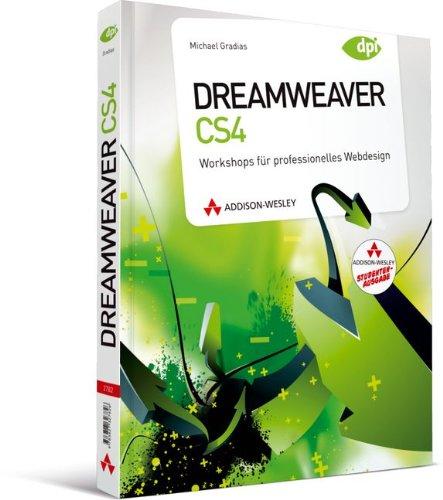 Dreamweaver CS4 - Studentenausgabe: Workshops für professionelles Webdesign (DPI Adobe) Taschenbuch – 1. März 2010 Michael Gradias Addison-Wesley Verlag 3827329868 Anwendungs-Software