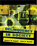 Delinquency in Society, Robert M. Regoli and John D. Hewitt, 0072989688
