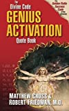The Divine Code Genius Activation Quote Book