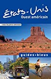 img - for Etats-Unis : Ouest am??ricain by Jacques Bethemont (2015-06-09) book / textbook / text book