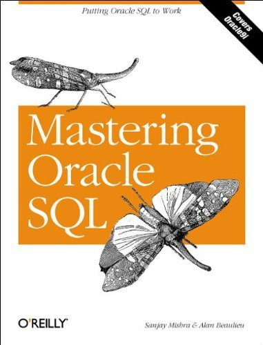 Mastering Oracle SQL by Sanjay Mishra (2002-04-23)