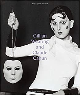 Gillian Wearing and Claude Cahun: Behind the Mask, Another Mask