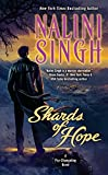 Shards of Hope (Psy-Changeling Novel, A) by  Nalini Singh in stock, buy online here