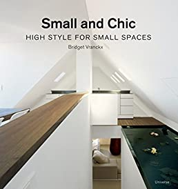 small and chic high style for small spaces bridget vranckxsmall and chic high style for small spaces bridget vranckx 9780789315991 amazon com books