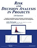 img - for Risk And Decision Analysis In Projects: 3.0 Edition book / textbook / text book