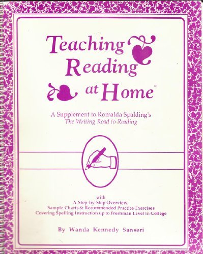 Teaching Reading at Home and School: A Step by Step Guide to Foundational Language Arts