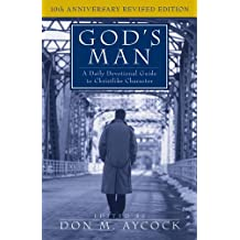 God's Man: A Daily Devotional Guide to Christlike Character