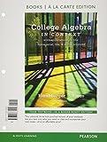 College Algebra in Context, Books a la Carte Edition (4th Edition)