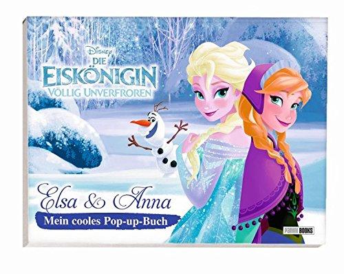 Disney Die Eiskönigin - Elsa und Anna: Mein cooles Pop-up-Buch