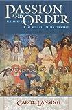 Passion and Order, Carol Lansing, 0801440629