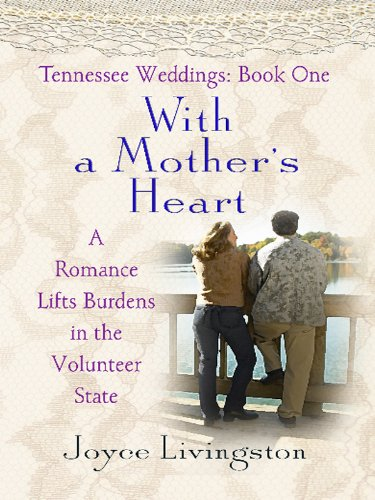 Download tennessee weddings with a mothers heart heartsong novella download tennessee weddings with a mothers heart heartsong novella in large print book pdf audio idf95gy6m fandeluxe Image collections