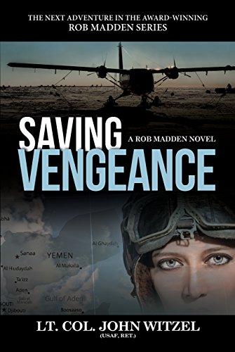 Saving Vengeance (Rob Madden Series Book 2) by [Witzel, John]