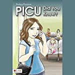 PICU Did You Know? | Barbara L. Patterson