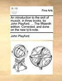 An Introduction to the Skill of Musick, John Playford, 114096979X