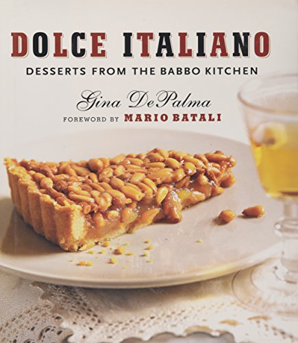 [Dolce Italiano: Desserts from the Babbo Kitchen] (Sterling Dessert)