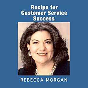 Recipe for Customer Service Success Audiobook