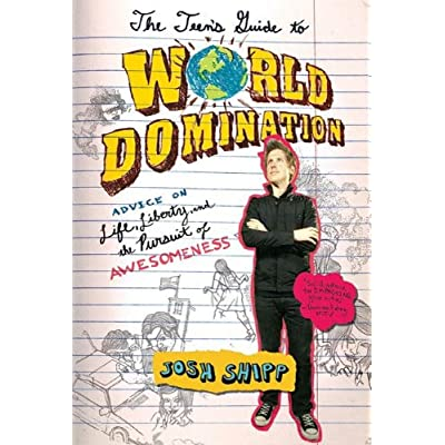 The Teens Guide to World Domination