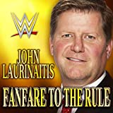 WWE: Fanfare to the Rule (John Laurinaitis)