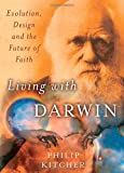 Living with Darwin, Philip Kitcher, 0195314441