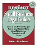 Upstart Small Business Legal Guide, Robert S. Friedman, 1574100920