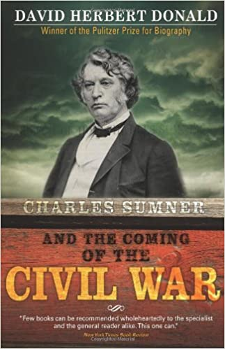image for Charles Sumner and the Coming of the Civil War