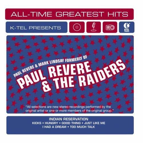 Paul Revere & Mark Lindsay: All-Time Greatest Hits (Paul Revere And The Raiders Mark Lindsay)