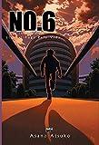 No.6. Fuga Pela Vida - Livro 1