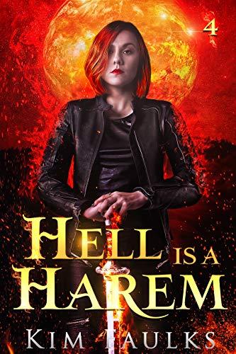 Hell is a Harem: Urban Fantasy Romance Book 4