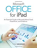 Microsoft Office for Ipad, Tom Negrino, 0133988708
