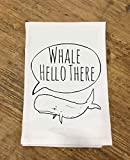 Funny Dishcloth/Tea Towel ~ Whale Hello There ~ Funny Kitchen Cloth.