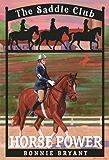 Horse Power (Saddle Club series Book 4)