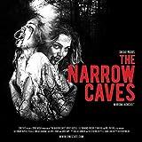 The Narrow Caves