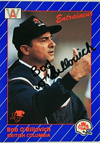 Bob O'Billovich British Columbia Lions CFL Autographed 1991 AW Sports Card -
