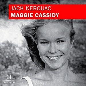 Maggie Cassidy (Original Manuscript) Audiobook