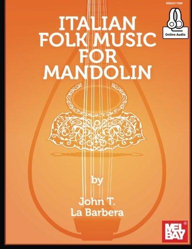 Mel Bay Classical Mandolin - Italian Folk Music for Mandolin