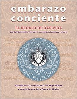 Embarazo Conciente LIBRO Conscious Pregnancy SPANISH, Vol.1 ...