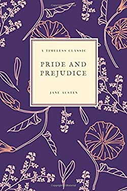 Pride and Prejudice: (Special Edition) (Jane Austen Collection) (Volume 7)