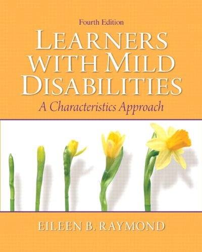 By Eileen B. Raymond - Learners with Mild Disabilities: A Characteristics Approach: 4th (fourth) Edition
