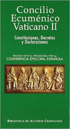 Concilio Vaticano II - Constituciones, Decretos, Declaraciones